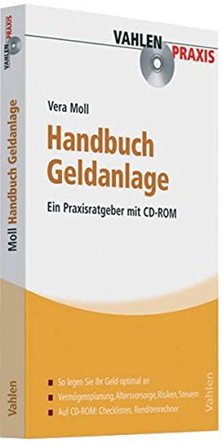 Handbuch Geldanlage - Ein Praxisratgeber mit CD-ROM