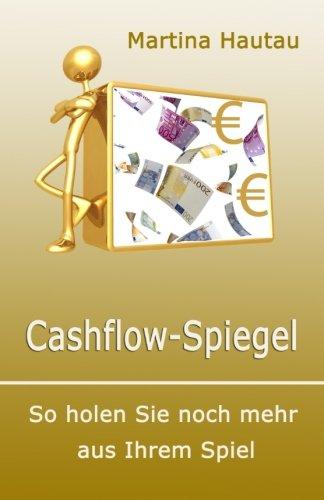 Cashflow-Spiegel: So holen Sie noch mehr aus Ihrem Spiel