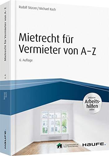 Mietrecht für Vermieter von A-Z - inkl. Arbeitshilfen online (Haufe Fachbuch)