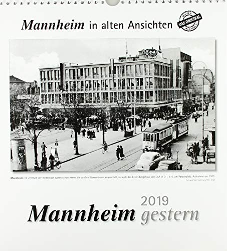 Mannheim gestern 2019: Mannheim in alten Ansichten